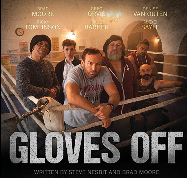 Gloves Off British Film Steven Nesbit Brad Moore